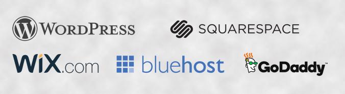 WordPress, Wix, SquareSpace, GoDaddy, BlueHost